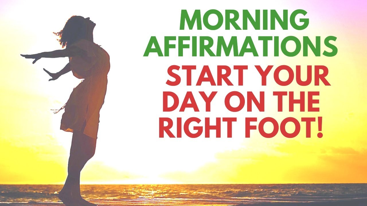 Positive Morning Affirmations | Start Your Day on the Right Foot | Bob Baker - YouTube