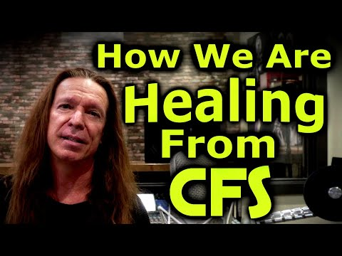 How We Are Healing From CFS | Chronic Fatigue Syndrome | Fibromyalgia | Ken Tamplin