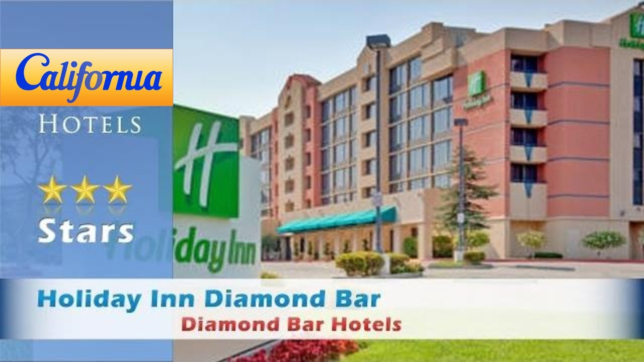 Holiday Inn Diamond Bar Hotels California