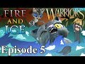 "Warrior Cats - Fire and Ice: Episode 5 - ""In Need of Rescue"""