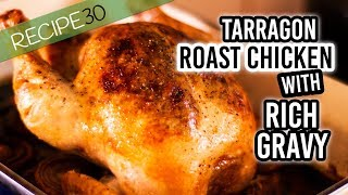 Roasted tarragon chicken with rich onion and garlic gravy