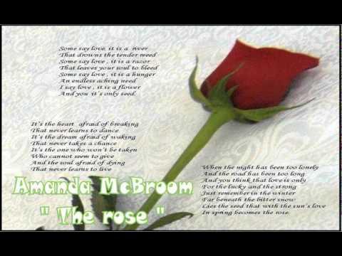 - The Rose : Amanda McBroom