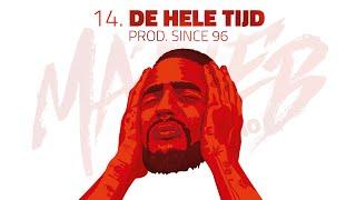 Josylvio - 14. De Hele Tijd (prod. Since 96) - Ma3seb