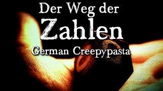 Der Weg der Zahlen - German CREEPYPASTA (Grusel, Horror, Hörbuch) DEUTSCH