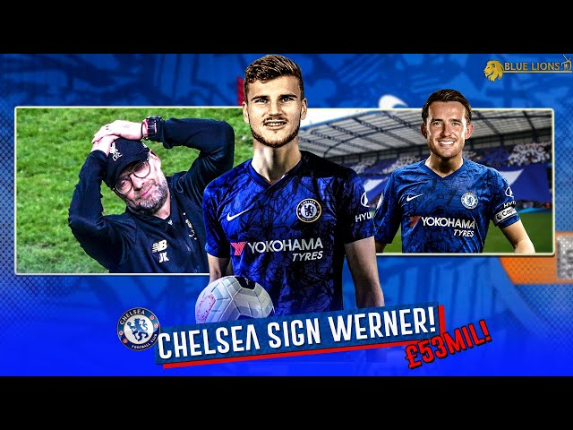 BREAKING! : TIMO WERNER AGREES TO SIGN FOR CHELSEA IN £53Mil MOVE! || BEN CHILWELL NEXT!?