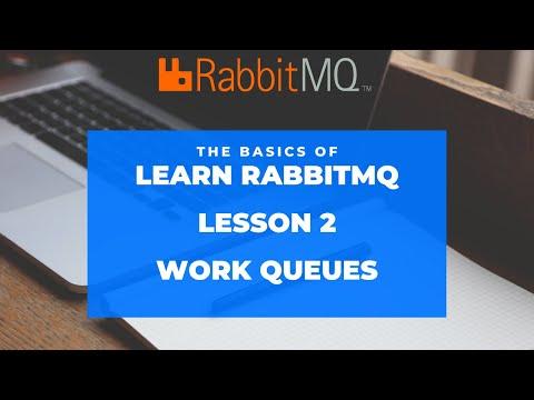 RabbitMQ using Python : Work Queues - Lesson  2