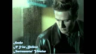 Sasha - If You Believe (Instrumental Version)