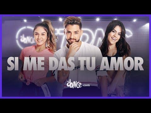 Si Me Das Tu Amor - Carlos Vives  FitDance Life Coreografía
