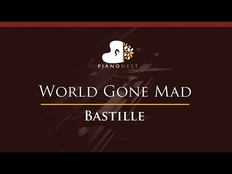 Bastille - World Gone Mad - HIGHER Key (Piano Karaoke / Sing Along)