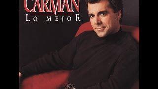 Carman - Lo Mejor (Album En Español Completo HD)