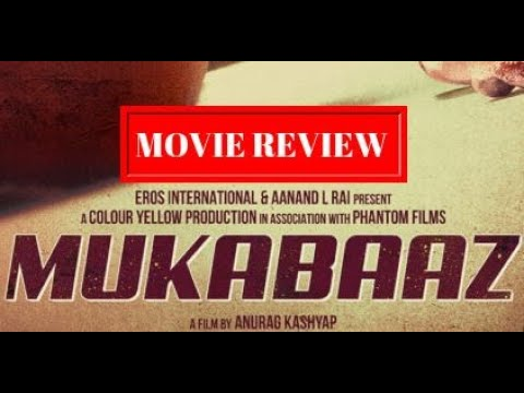 Mukkabaaz Movie Review   Anurag Kashyap  ...