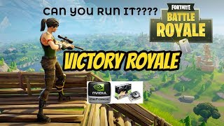 Playing Fortnite Battle Royale on NVIDIA GT 730|CAN YOU RUN IT?(VICTORY ROYALE)