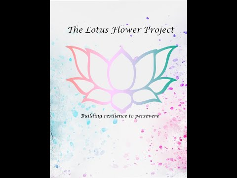 The Lotus Flower Project