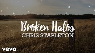 Chris Stapleton - Broken Halos (Lyrics)