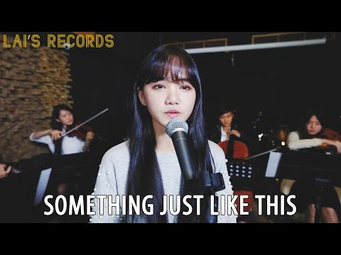 The Chainsmokers & Coldplay - Something Just Like This 如此而已  Cover by Iris Liu 劉忻怡 & Steven Lai 賴暐哲