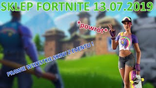SKLEP FORTNITE 13.07.2019 * Skins from Events *