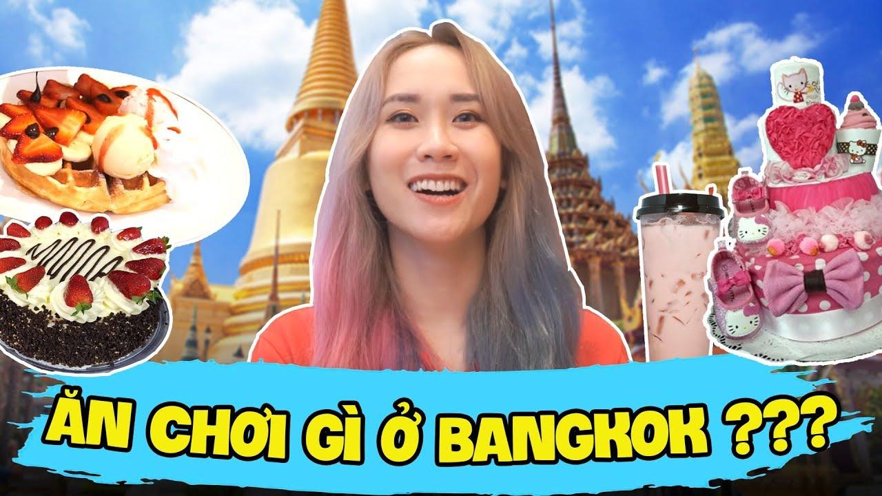 Những địa điểm ăn chơi cực chất ở Bangkok mà nhất định phải tới !