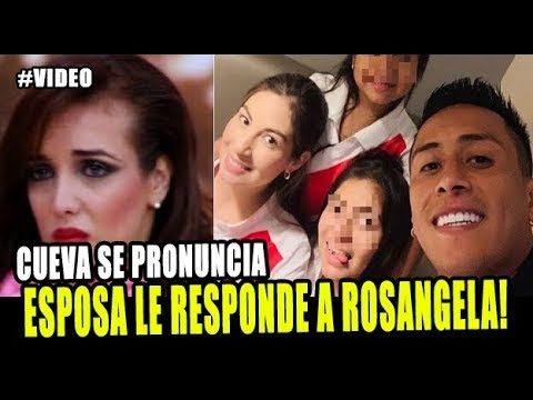 ESPOSA DE CHRISTIAN CUEVA ENVÍA MENSAJE A ROSANGELA ESPINOZA TRAS MENCIONAR A CUEVA
