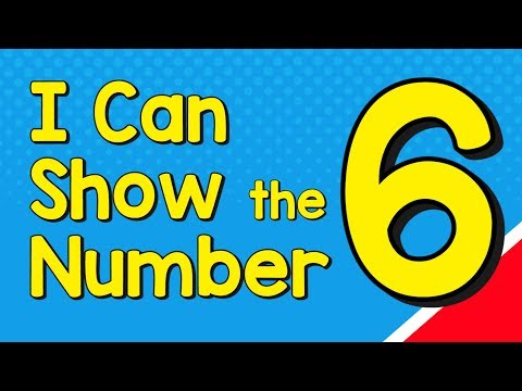 I Can Show the Number 6 in Many Ways | Number Recognition | Jack Hartmann