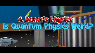 IB Physics: Introduction to Quantum Weirdness