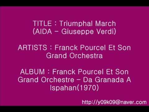 Triumphal March(Aida Verdi) - Franck Pourcel_Instrumental