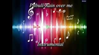 LEARN--PITBULL ft. MARC ANTHONY--RAIN OVER ME--KARAOKE!!!