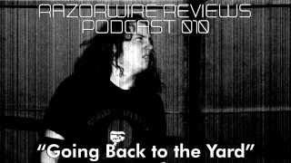RazorwireReviews Podcast 010 -