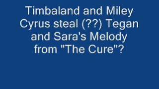 Timbaland and Miley Cyrus steal (??) Tegan and Sara