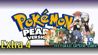 Pokemon: Pearl - Extra 4 - Tri-force of The Lakes