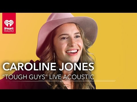 "Caroline Jones - ""Tough Guys"" Live Acoustic 