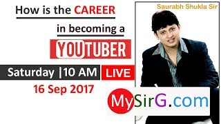 How is the career in becoming a YouTuber? | LIVE  (in Hindi)
