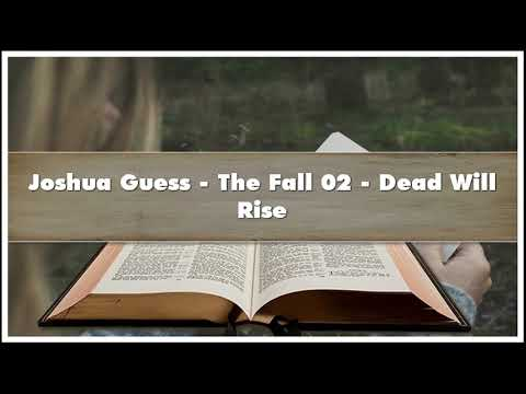 Joshua Guess The Fall 02 Dead Will Rise Audiobook
