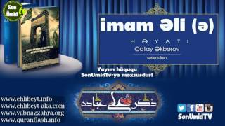 Imam Əlin (ə) həyatı səsli