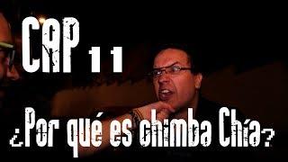 Con Ánimo de Ofender : Cap #11 - ¿Por qué es chimba Chía?