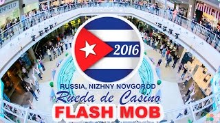 INTERNATIONAL SALSA RUEDA DE CASINO MULTI FLASHMOB 2016 | NIZHNY NOVGOROD, RUSSIA