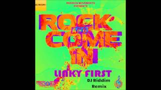 Linky First - Rock and Come In - Remix