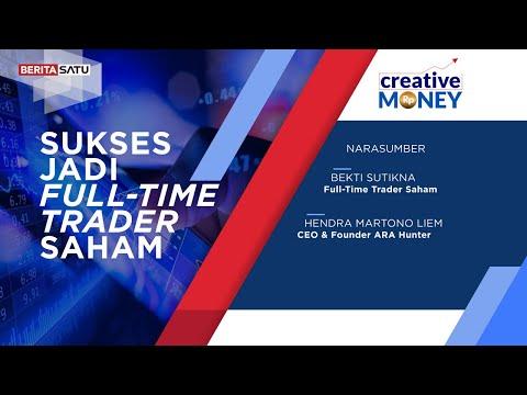 Creative Money: Sukses Jadi Full-Time Trader Saham