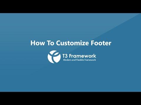 T3 Framework Video Tutorials - How To Customize Footer Info