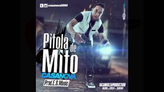 Casanova - Pitola De Mito