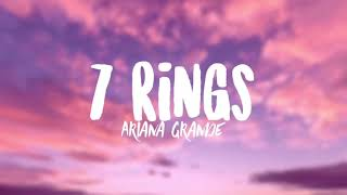 Ariana Grande - 7 Rings (Clean - Lyrics) Video