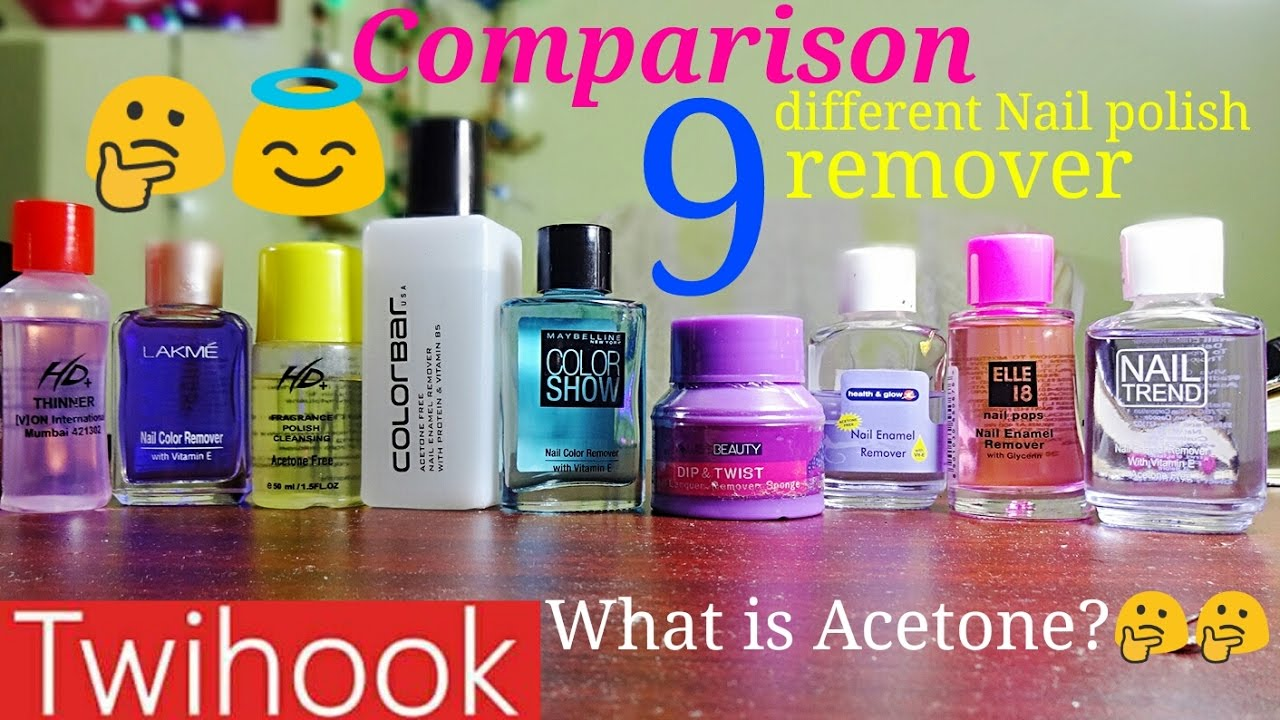Choose Your Best Nail Polish Remover With Acetone And Free Detailed By Priyanka