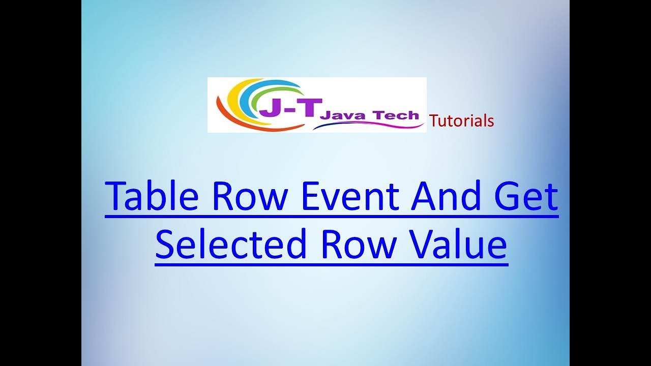 Java Fxml Table View Row Event And Get Selected Row Value