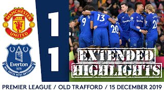 EXTENDED HIGHLIGHTS: MAN UNITED 1-1 EVERTON