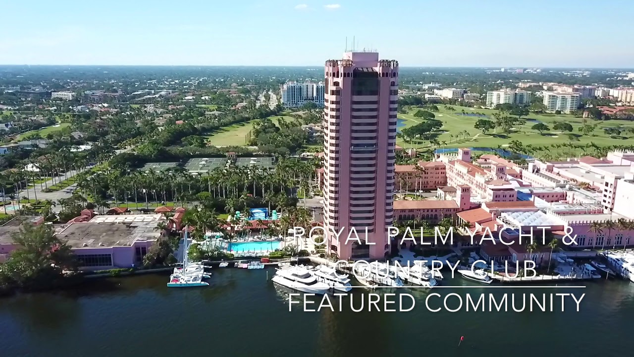 Royal Palm Yacht And Country Club Homes For Sale Youtube