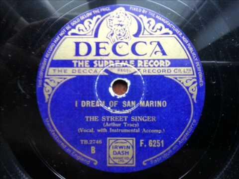 ARTHUR TRACY (THE STREET SINGER) - I Dream Of San Marino (UK)