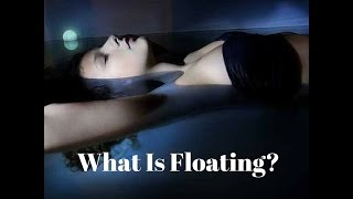 Beyond Rest: What Is Floatation Therapy?