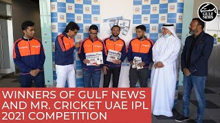 Meet the winners of Gulf News and Mr. Cricket UAE IPL 2021 competition