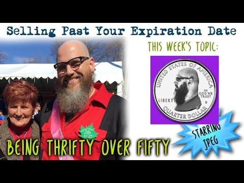 Selling Past Your Expiration Date Being Thrifty Over 50 #26 Celebrating 25,000 Surfers