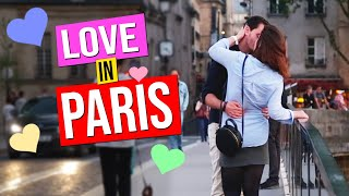 LOVE in PARIS (romantic places and tender moments filmed in the City of Love)