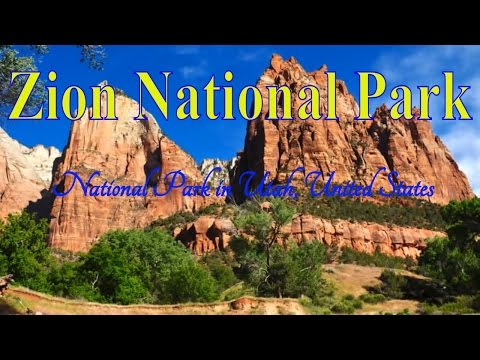Zion National Park, National Park in Utah, United States - Best National Park